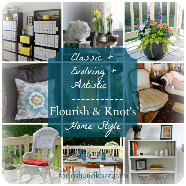 My Home Style Blog Hop   Classic + Evolving + Artistic   flourishandknot.com
