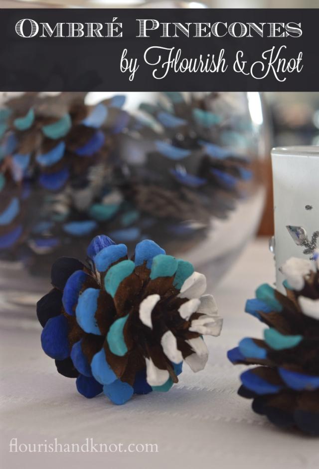 Blue ombré painted pinecones   flourishandknot.com