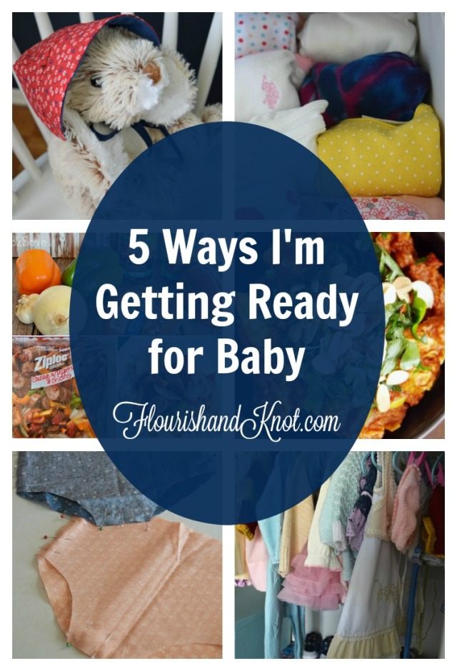 5 Ways I'm Getting Ready for Baby | flourishandknot.com